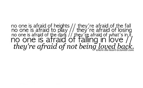 Quotes about fear of falling in love