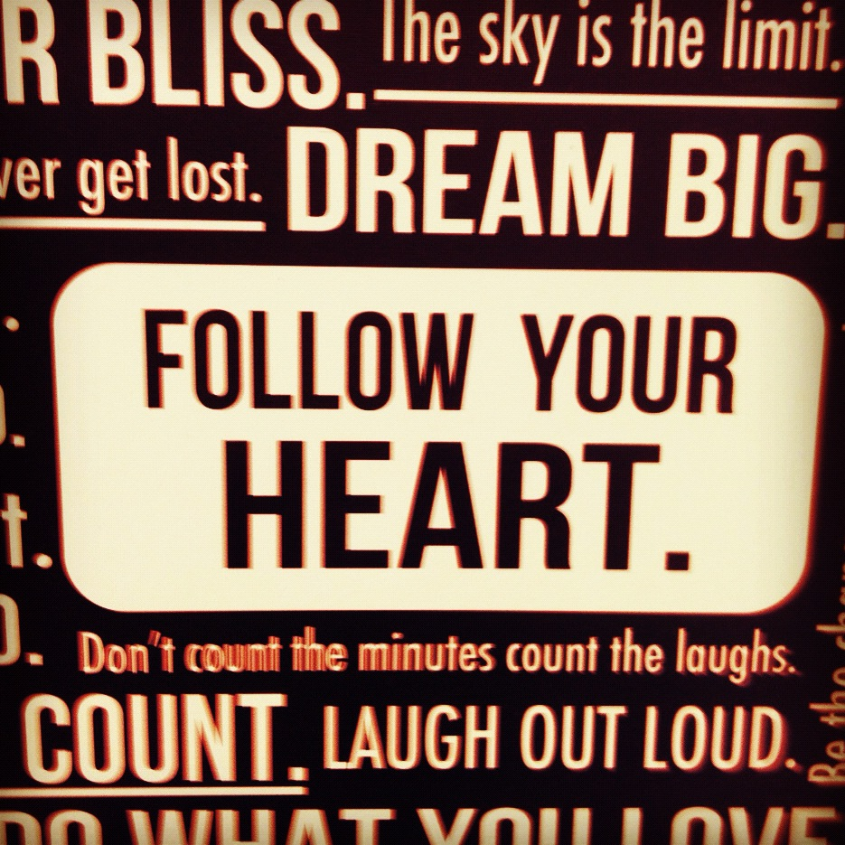 Follow Your Heart Quotes. QuotesGram