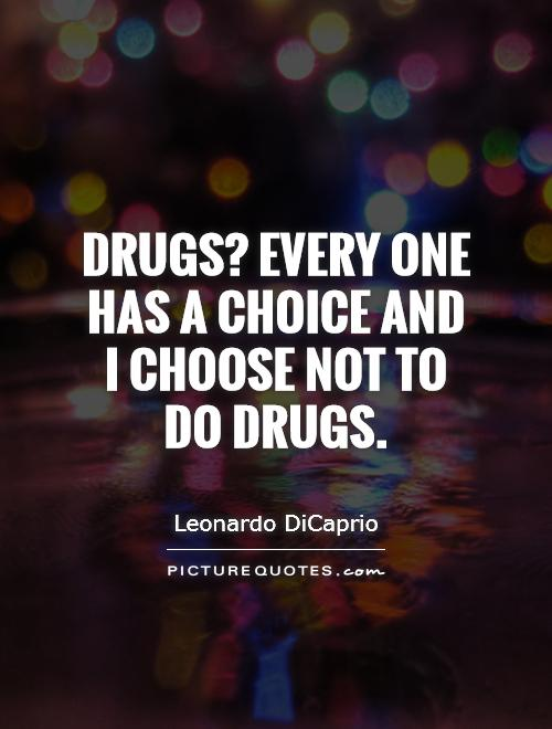 Quotes About Stop Doing Drugs. QuotesGram