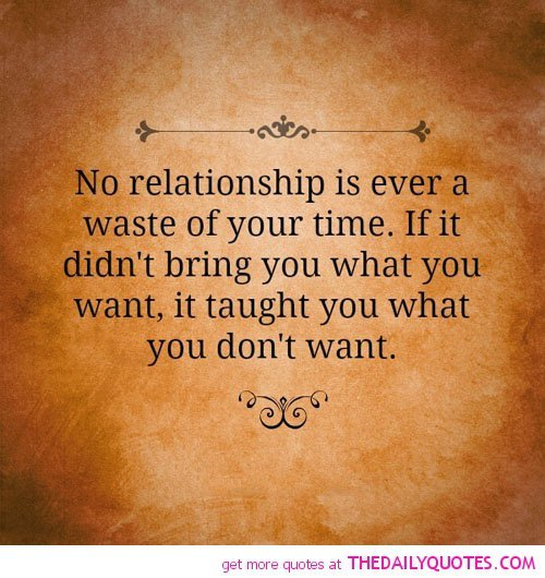 New Relationship Love Quotes: Wasted Time In Relationships Quotes. QuotesGram