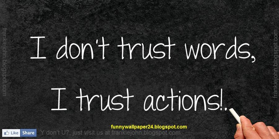 Quotes About Trust: Trust Quotes. QuotesGram