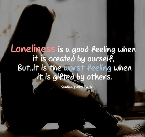 Saying Quotes About Sadness: Sad Quotes About Feeling Alone. QuotesGram