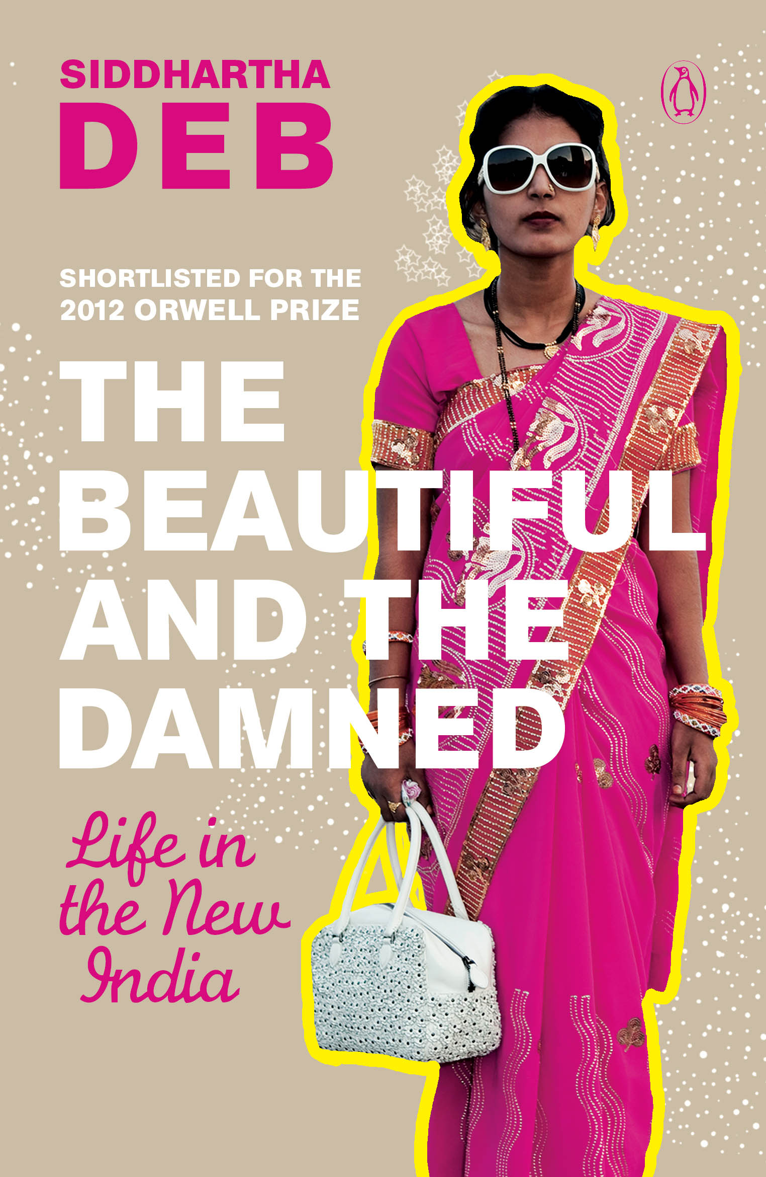 Siddhartha Deb wins PEN award for 'The Beautiful and the Damned'