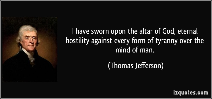 I Am The Law Movie Quote: Thomas Jefferson Quotes Against Tyranny. QuotesGram