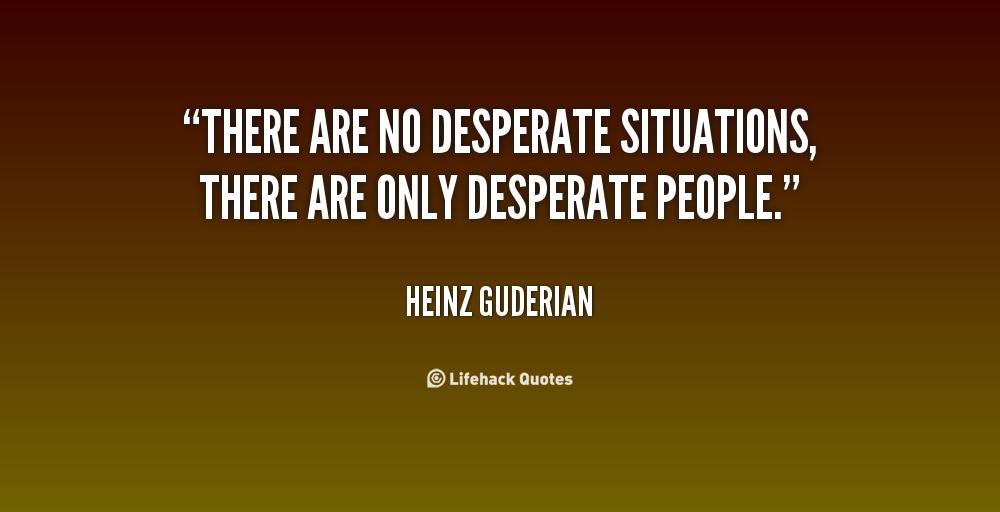 Desperate Living Quotes. QuotesGram