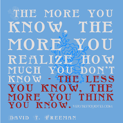 You Think You Know Everything Quotes