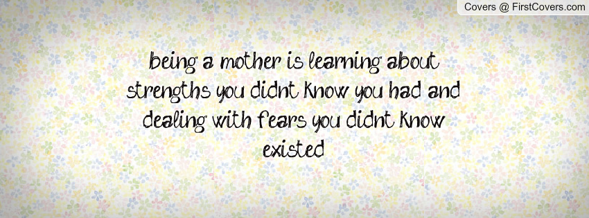 Being A Mother Means Quotes. QuotesGram