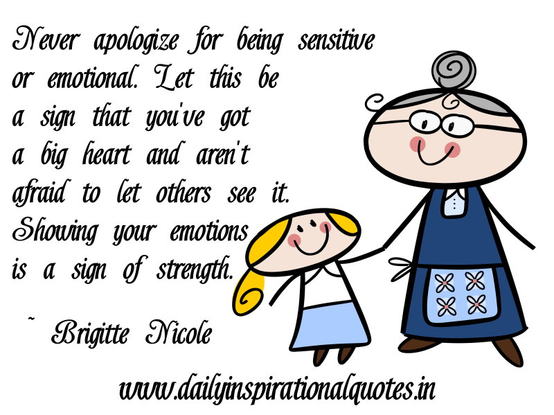 Be Sensitive To Others Feelings Quotes: Emotional Quotes About Relationships. QuotesGram