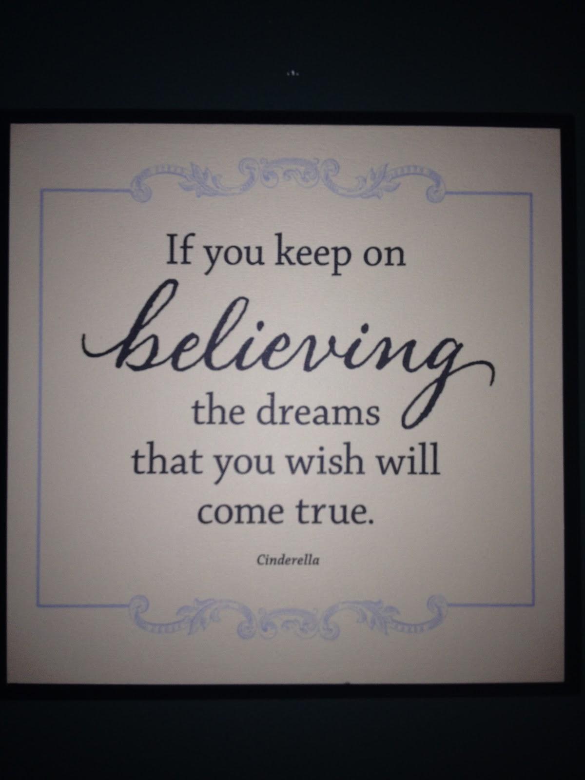 Cinderella Dreams Come True Quotes. QuotesGram