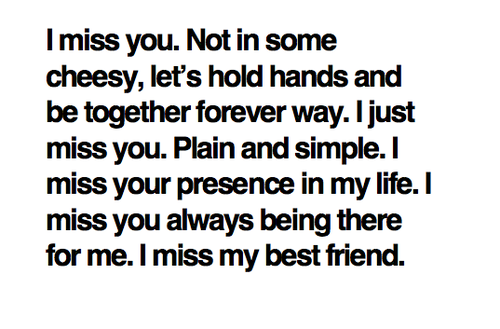 Friend message my best missing 39 Quotes