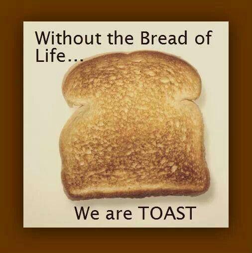 Bread Of Life Quotes. QuotesGram