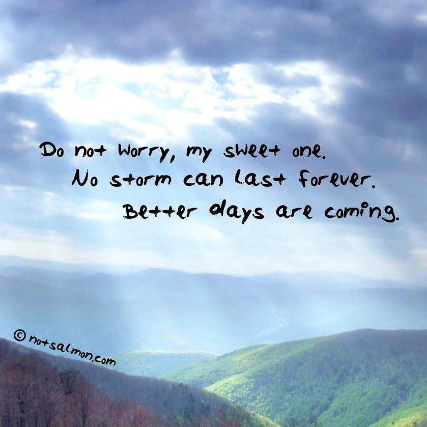 quotes about better times ahead quotesgram