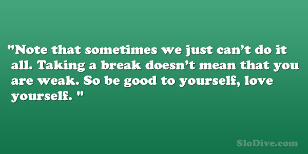 Take A Break Funny Quotes. QuotesGram
