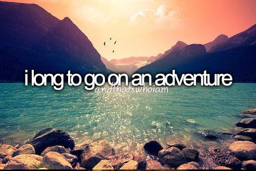 Adventure Quotes Quotesgram: Quotes About Adventure By. QuotesGram