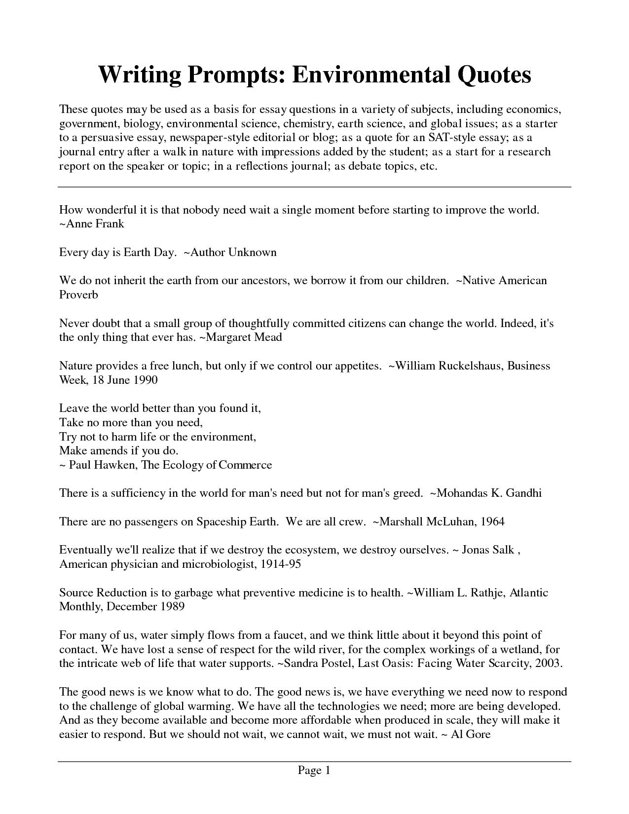 good quotes for an essay I'll answer any questions you may have about how to write dialogue in an essay i'll tell you the what, when, why, how, and where of writing dialogue.