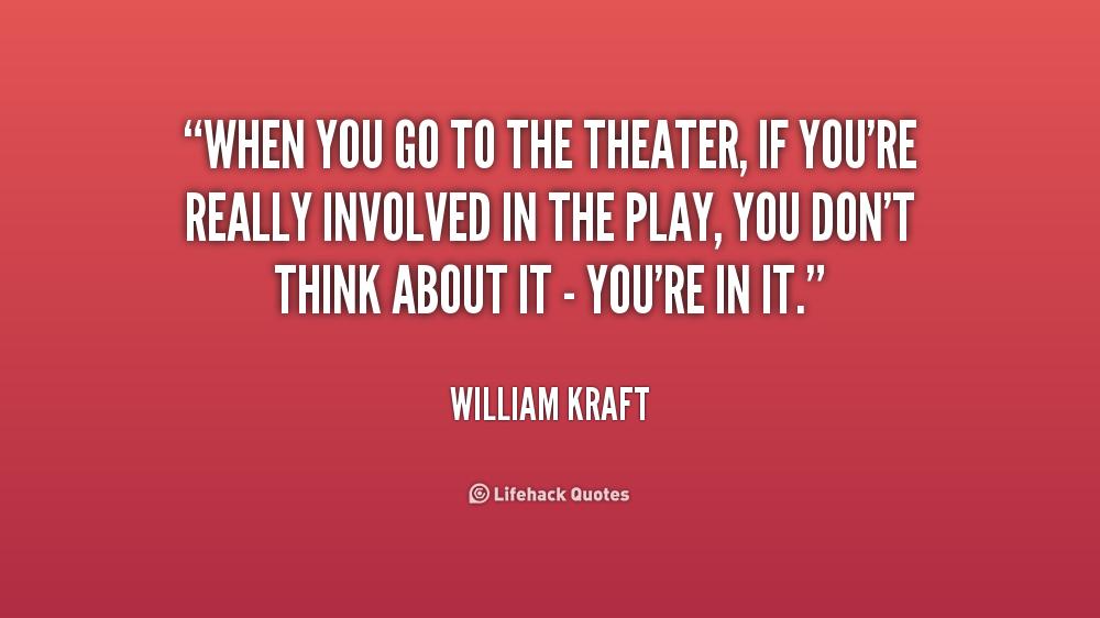 Quotes About Theatre. QuotesGram