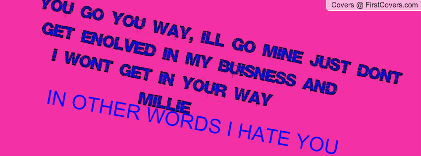 I Hate You Quotes And Sayings: Hate U Quotes. QuotesGram