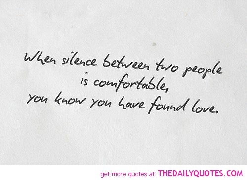 Silent Love Quotes. QuotesGram Quotes About Silence And Love
