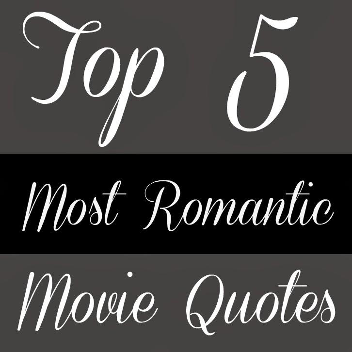 30 Most Romantic Movie Quotes | herinterest.com | Romantic ... |Famous Romantic Movie Lines