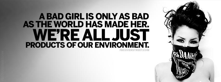 Im A Bad Girl Quotes. QuotesGram