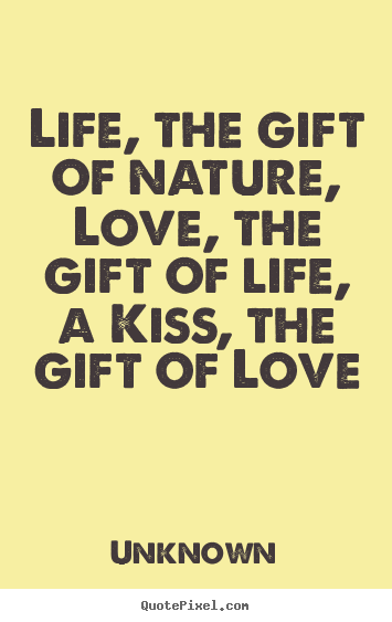 Gift Of Love Quotes. QuotesGram