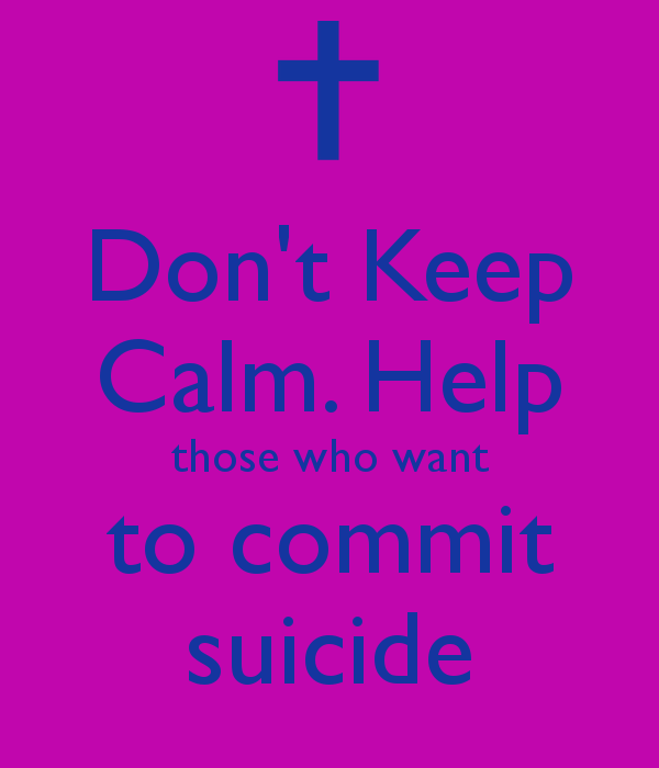 how to help somebody wthat wants to commit suicide