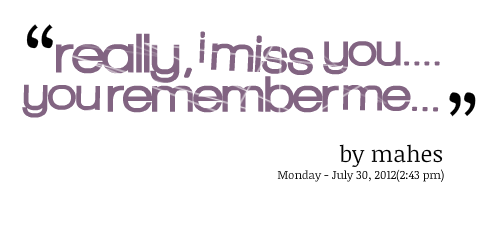 Do You Remember Me Quotes. QuotesGram