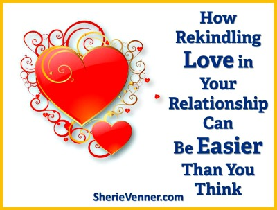 how to rekindle the fire in your relationship