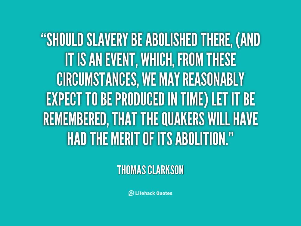 Thomas Clarkson Quotes. QuotesGram