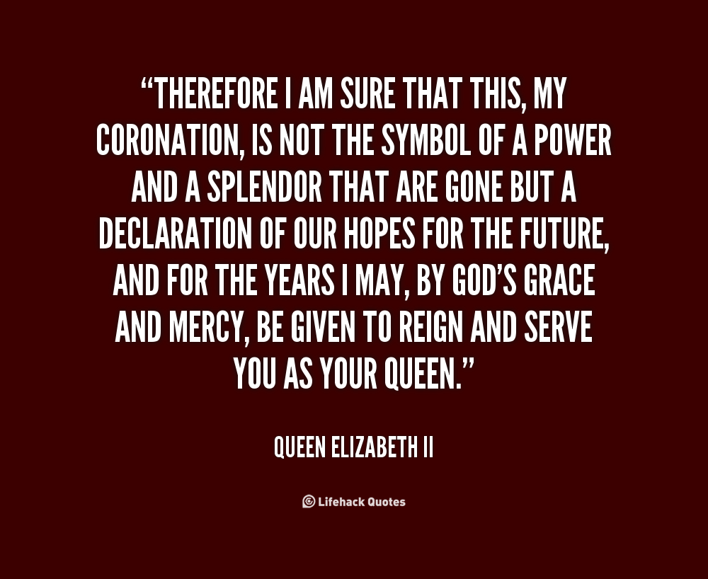 Queen Elizabeth Ii Quotes Quotations. QuotesGram