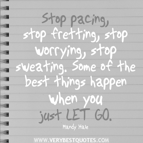 Positive Quotes About Letting Go. QuotesGram