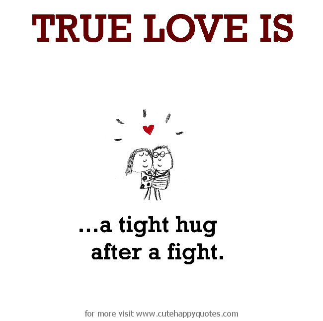 Funny Quotes On Love Fights : True Love Fighting Quotes. QuotesGram