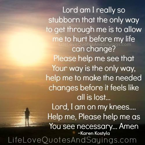 Lord Please Help Me Quotes. QuotesGram