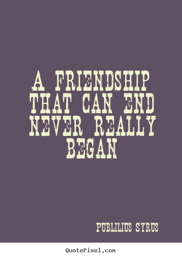 Ending Quotes. QuotesGram  Ending Quotes. ...