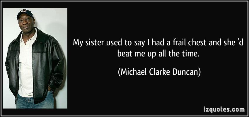 Michael Clarke Duncan Chest
