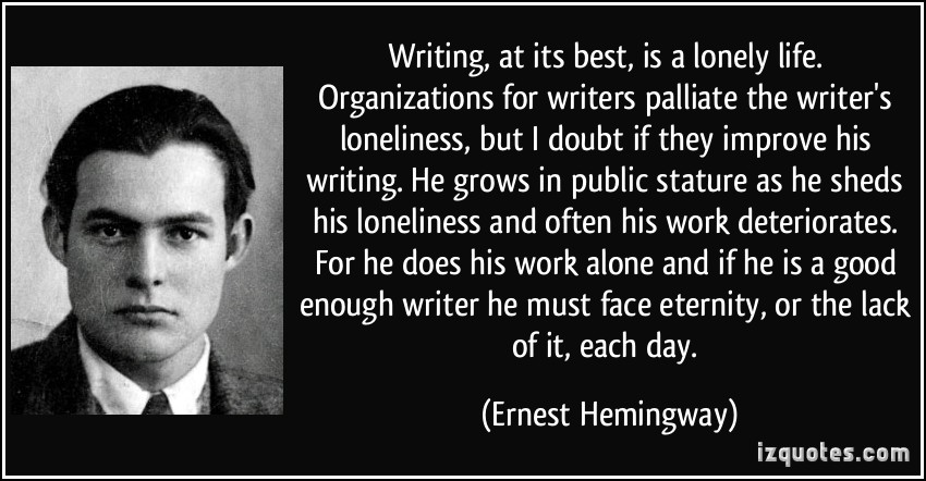 how hemingways life affected his writing Ernest hemingway's writings and his personal life had a great influence on  american writers many of his works are regarded as classics of american  literature.