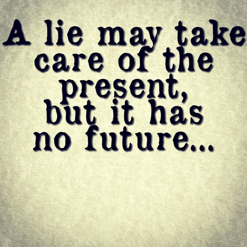 Lying lies sayings about and What Does