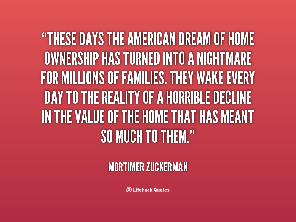 Inspirational Quotes About Home Ownership. QuotesGram