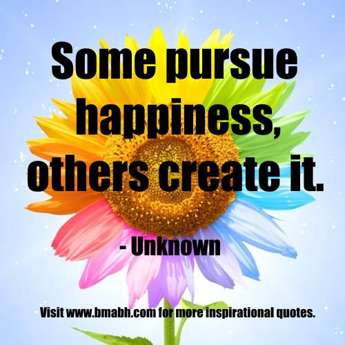 Inspirational Quotes About Happiness: Pursuing Happiness Quotes. QuotesGram