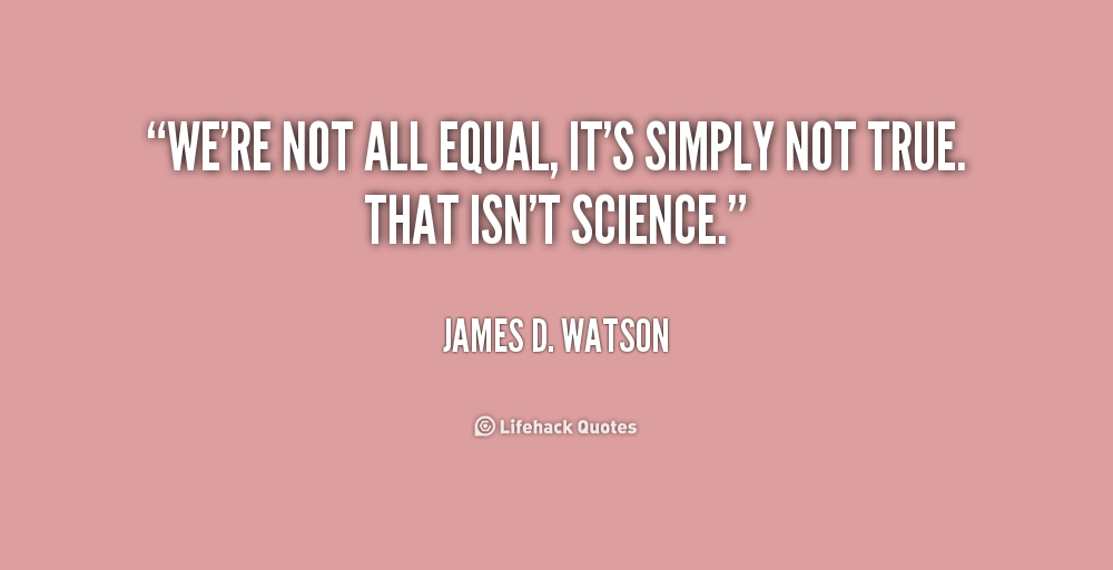 We Are All Equal Quotes Quotesgram