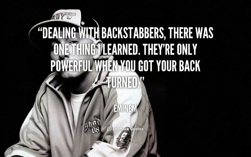 Backstabbing Quotes: Inspirational Quotes On Backstabbers. QuotesGram
