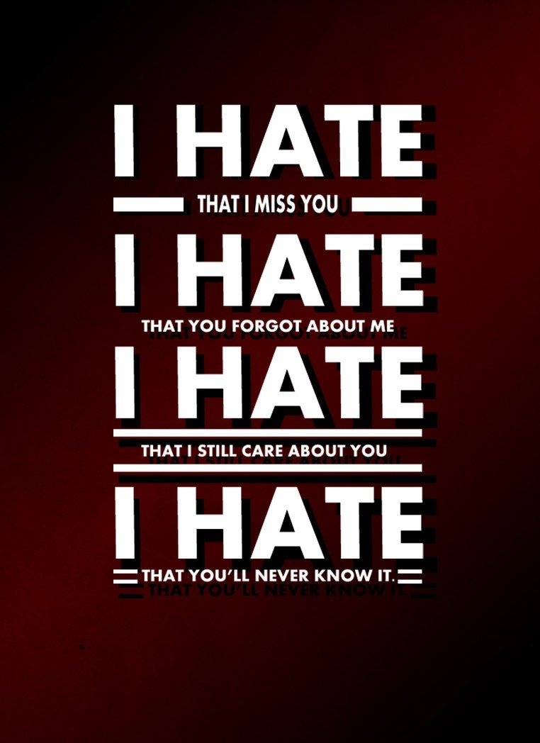 I Hate Me Quotes: I Hate You But I Love You Quotes. QuotesGram