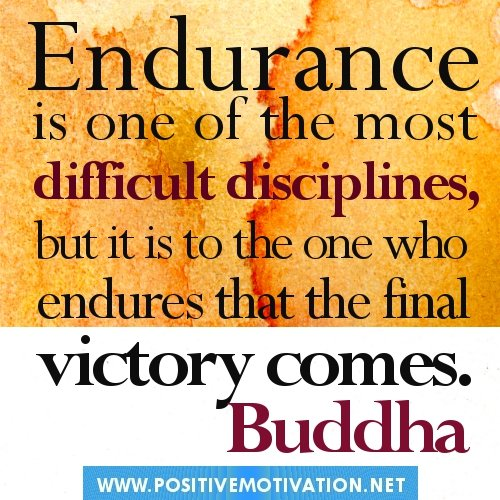 Inspirational Quotes About Positive: Endurance Quotes Inspirational. QuotesGram