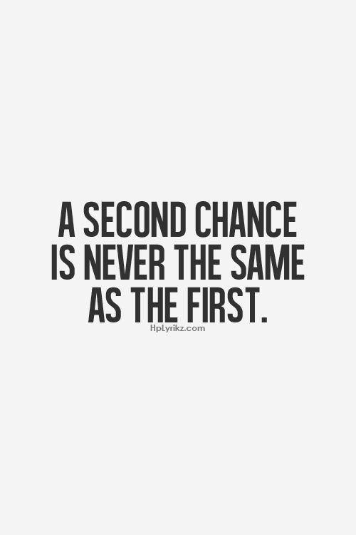 Giving Someone A Second Chance Quotes: Giving Second Chances Quotes. QuotesGram