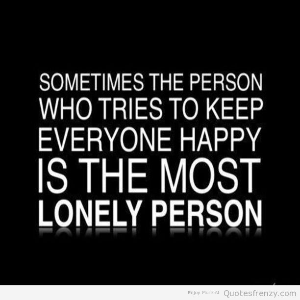 Quotes About Sadness And Happiness: Quotes About Sadness And Loneliness. QuotesGram