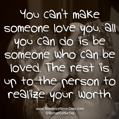 Quotes About Loving Someone You Cant Have Quotesgram Source  Love Quotes  For The One You. You Can39t Just