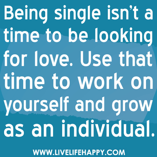 Quotes Being In Love: Best Quotes About Being Single. QuotesGram