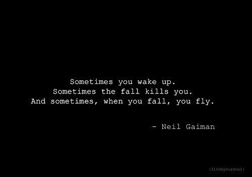 Neil Gaiman Falling Quotes. QuotesGram