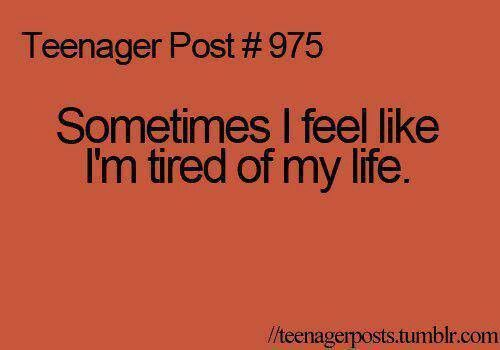 Family Tired Of Drama Quotes: Tired Of Life Quotes. QuotesGram