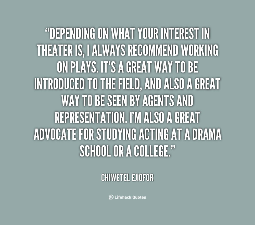 Theater Quotes: Quotes About Theatre. QuotesGram